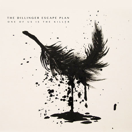 Dillinger Escape Plan One of Us is the Killer