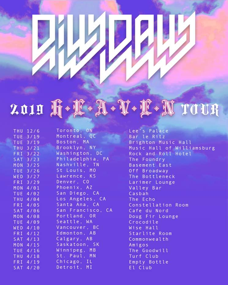"​Dilly Dally Map Out North American ""Heaven Tour"""