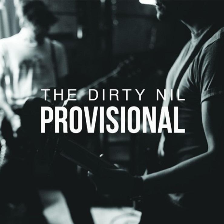 "The Dirty Nil ""Provisional"" (Fugazi cover)"