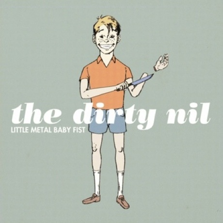 "The Dirty Nil ""Little Metal Baby Fist""/""Hate Is a Stone"""