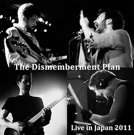 The Dismemberment Plan Announce 'Live in Japan 2011'
