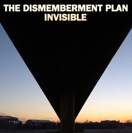 "The Dismemberment Plan ""Invisible"""