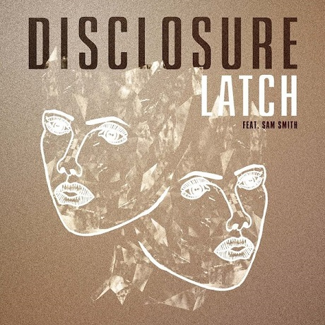 "Disclosure ""Latch"" (remix ft. Schoolboy Q)"