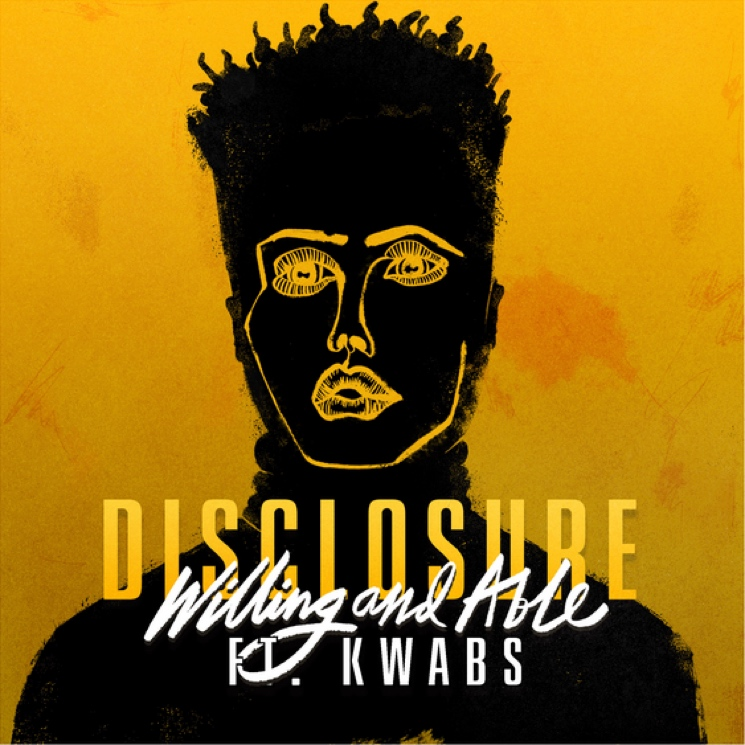 Disclosure 'Willing & Able' (ft. Kwabs)