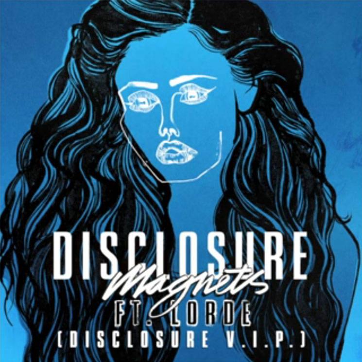 "Disclosure ""Magnets"" (ft. Lorde) (V.I.P. remix)"
