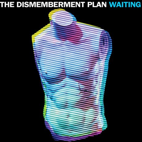 The Dismemberment Plan 'Waiting'