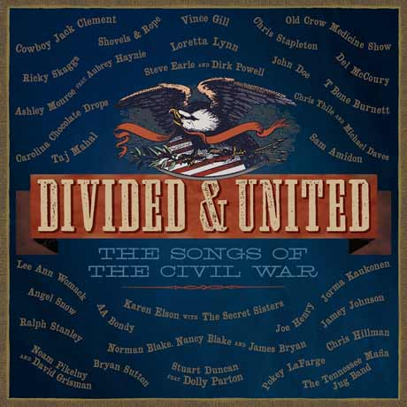 Various Artists Divided and United: The Songs of the Civil War