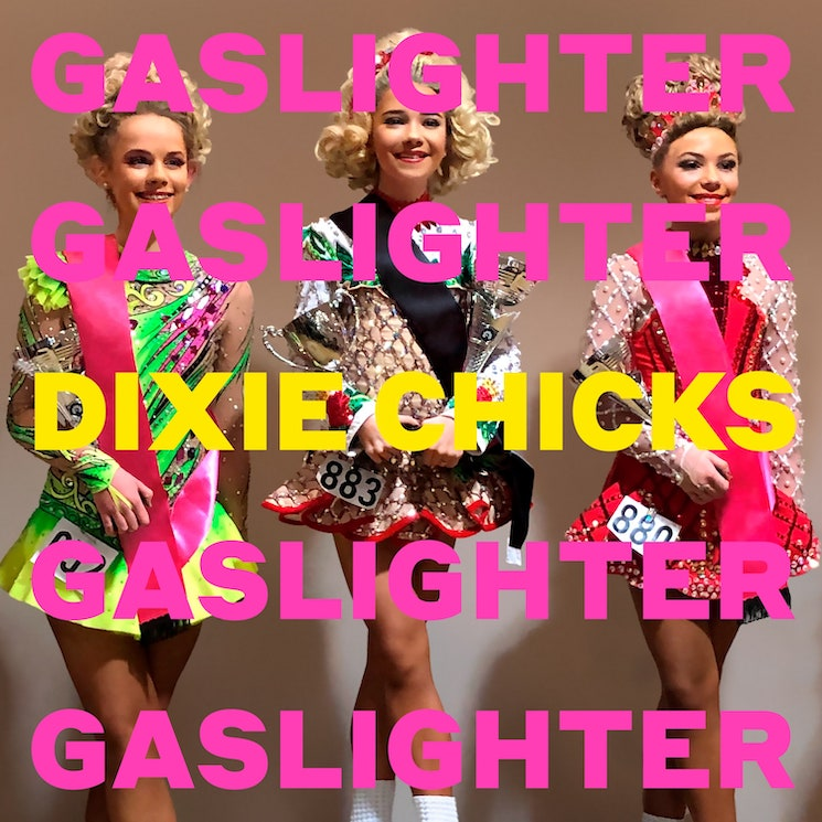 ​Dixie Chicks Return with New Album 'Gaslighter,' Share Title Track and Video