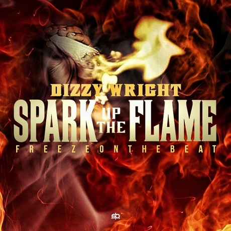 "Dizzy Wright ""Spark Up the Flame"""