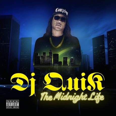DJ Quik The Midnight Life