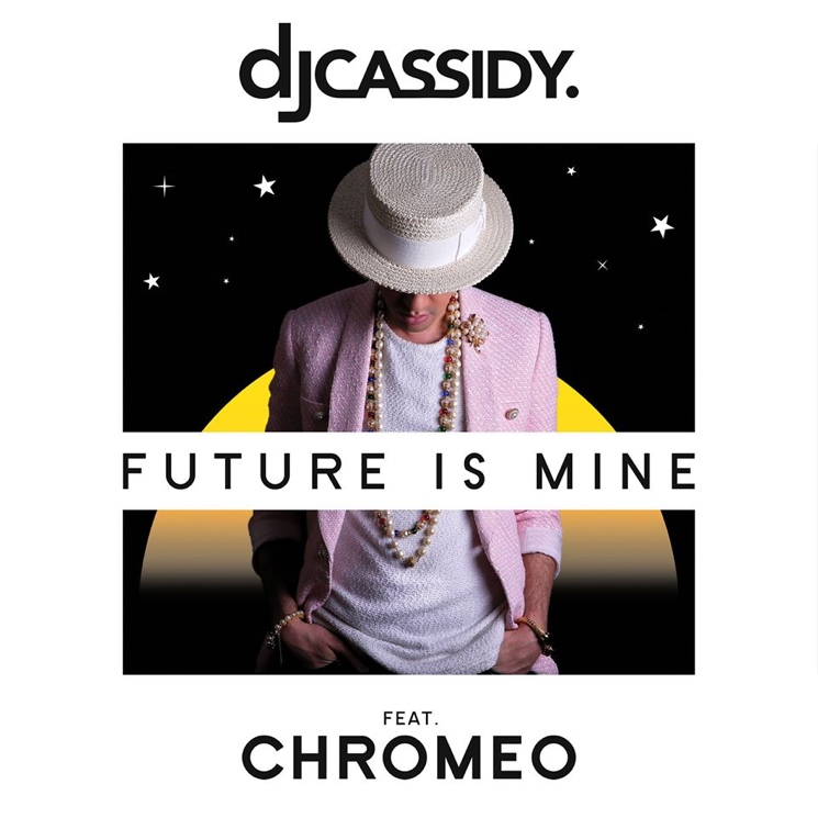 DJ Cassidy 'Future Is Mine' (ft. Chromeo)