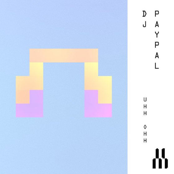 DJ Paypal Returns with 'UHH OHH'