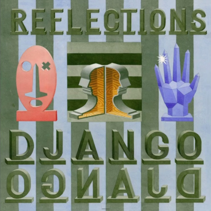 """Django Django """"Reflections"""""""