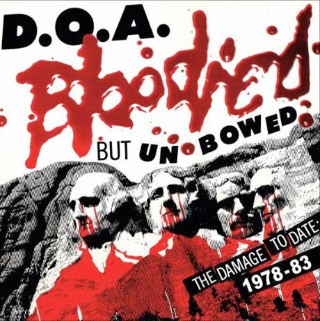 D.O.A. Reissue 'Bloodied but Unbowed' Compilation