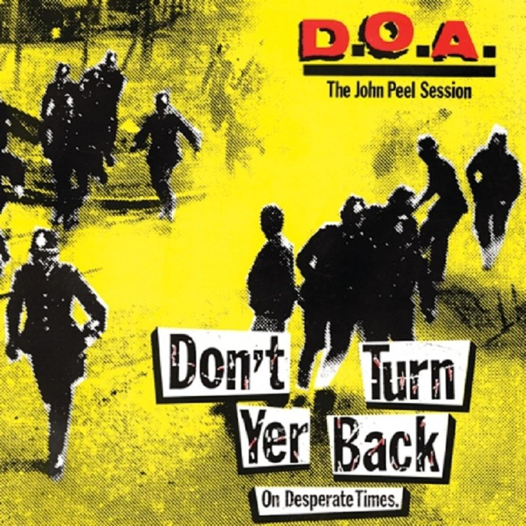 D.O.A. Treat John Peel Session to Vinyl Reissue