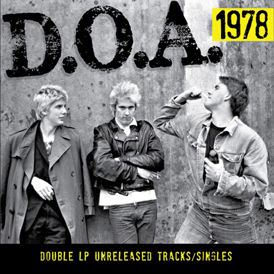 D.O.A. Ready Demos and Rarities Compilation '1978'