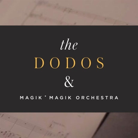 "The Dodos ""Substance"" (with Magik*Magik Orchestra)"