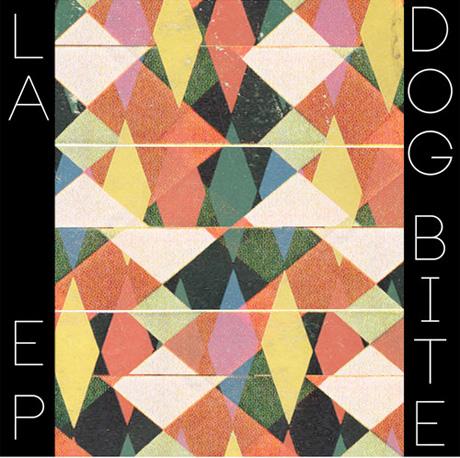 Dog Bite 'LA' (EP stream)