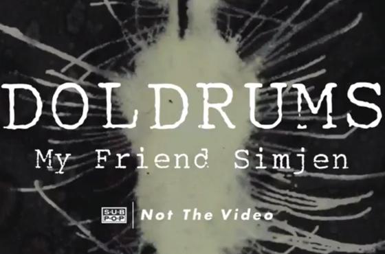 "Doldrums ""My Friend Simjen"""