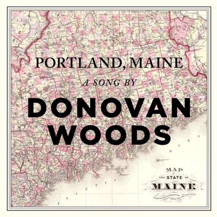 "Donovan Woods ""Portland, Maine"""
