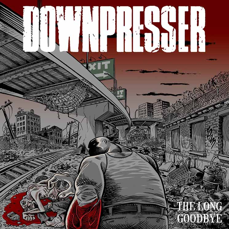 Downpresser  The Long Goodbye