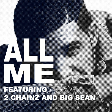 "Drake ""All Me"" (ft. 2 Chainz and Big Sean)"