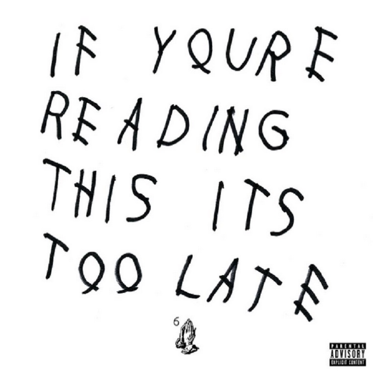 Drake Drops 'If You're Reading This It's Too Late' Mixtape
