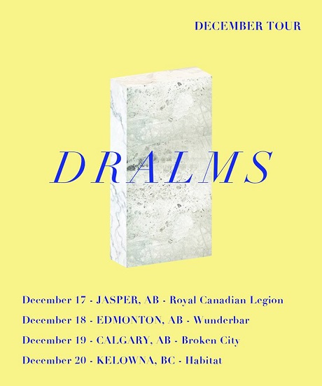 Dralms Announce Western Canadian Tour
