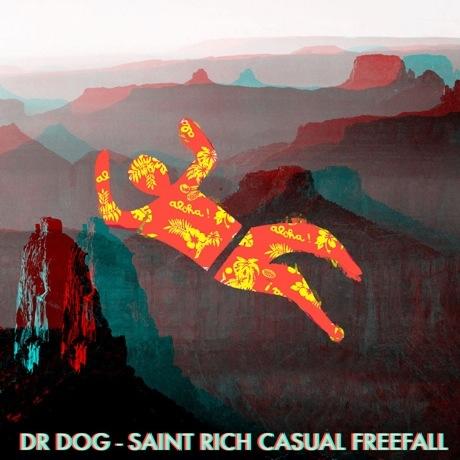Dr. Dog & Saint Rich 'Casual Freefall' (tour EP)