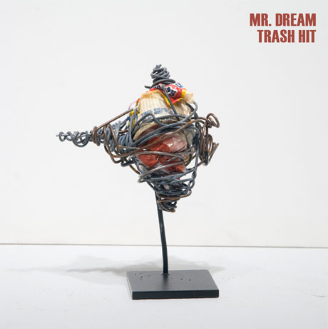 Mr. Dream <i>Trash Hit</i>
