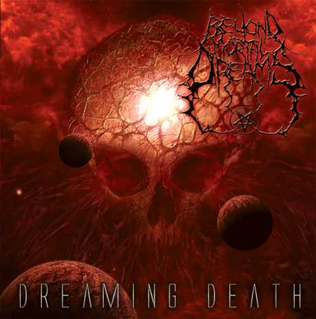 Beyond Mortal Dreams Dreaming Death