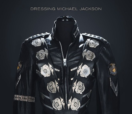 The King of Style: Dressing Michael Jackson By Michael Bush