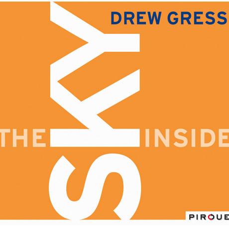 Drew Gress The Sky Inside
