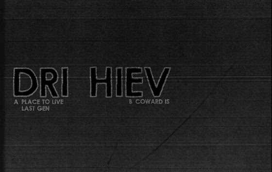 DRI HIEV 'Place to Live' (EP stream)