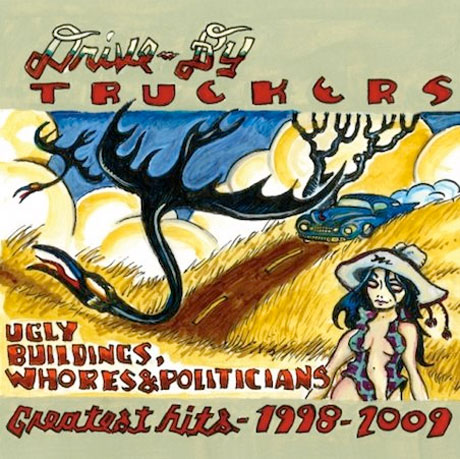 Drive-By Truckers Unveil 'Greatest Hits' Collection
