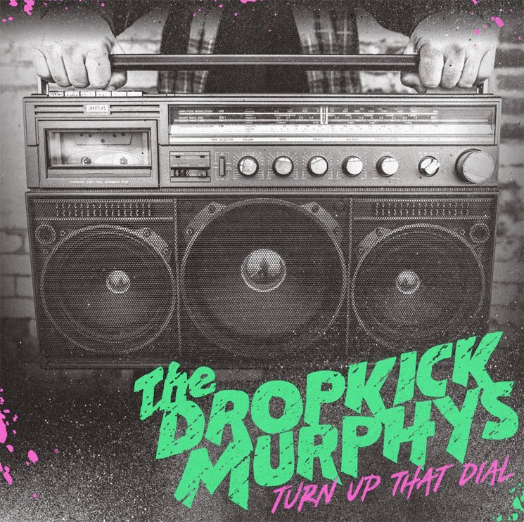 Dropkick Murphys Return with New Album 'Turn Up That Dial'