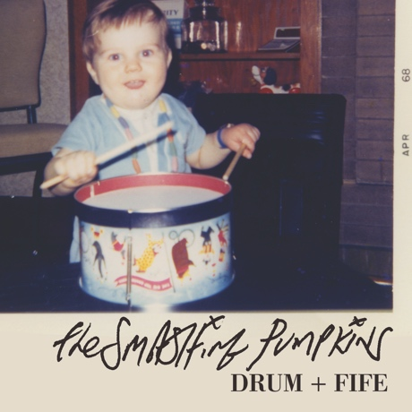 "Smashing Pumpkins ""Drum + Fife"""