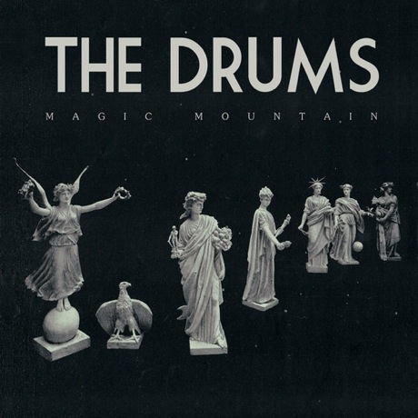 "The Drums ""Magic Mountain"""