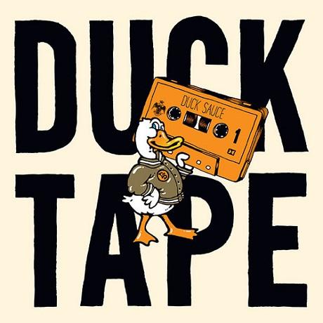Duck Sauce 'Duck Tape' (mix)
