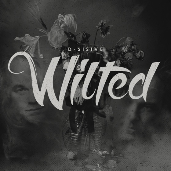 D-Sisive 'Wilted'
