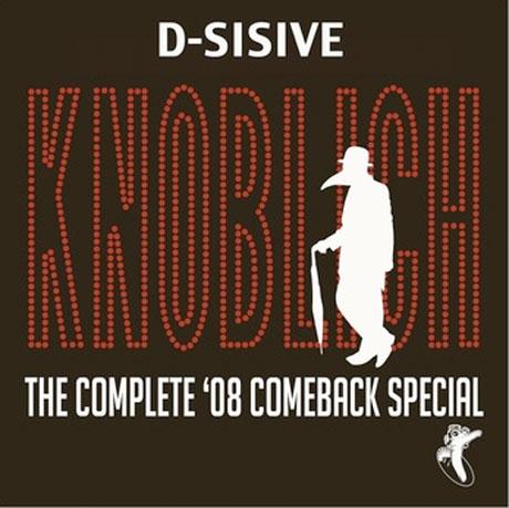 D-Sisive 'Knoblich - The Complete '08 Comeback Special'