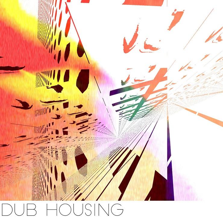 Dub Housing 'Sun Goes Down' (EP stream)