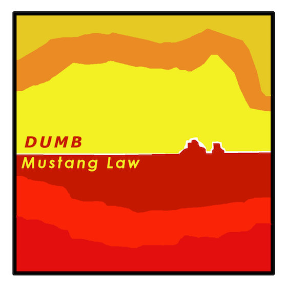 Dumb 'Mustang Law' (album stream)