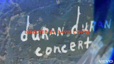 Duran Duran <i>Unstaged</i> webcast (dir. David Lynch)