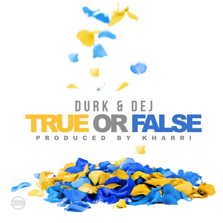 Lil Durk 'True or False' (ft. Dej Loaf)