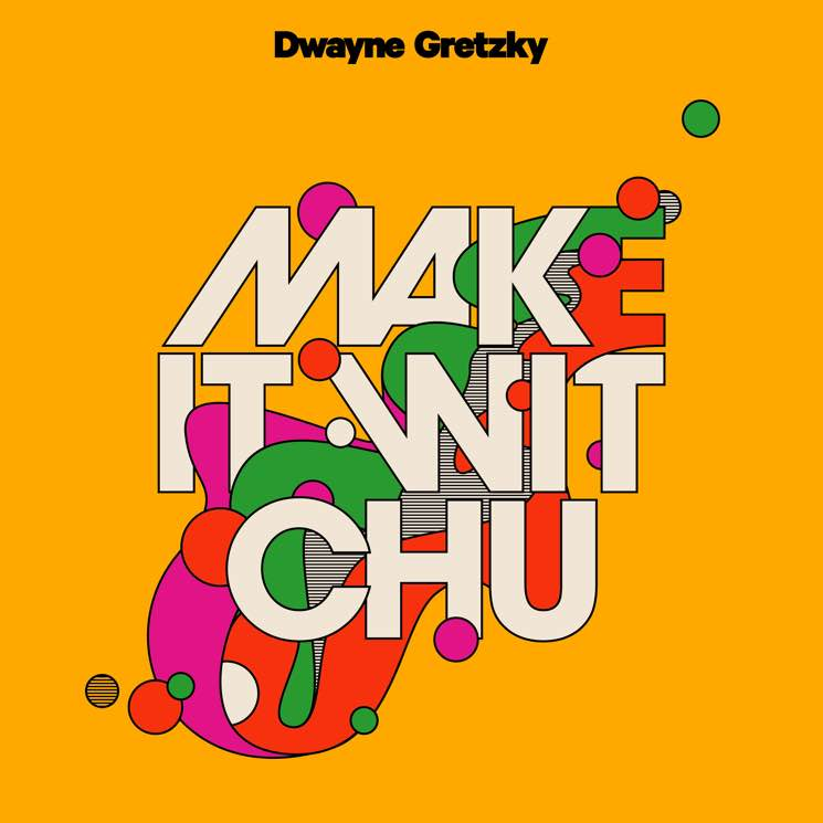 "Hear Dwayne Gretzky Cover Queens of the Stone Age's ""Make It Wit Chu"""
