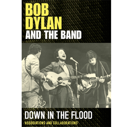 Bob Dylan's Collaborations with the Band Chronicled with New Documentary