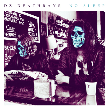 DZ Deathrays 'No Sleep' (EP stream)