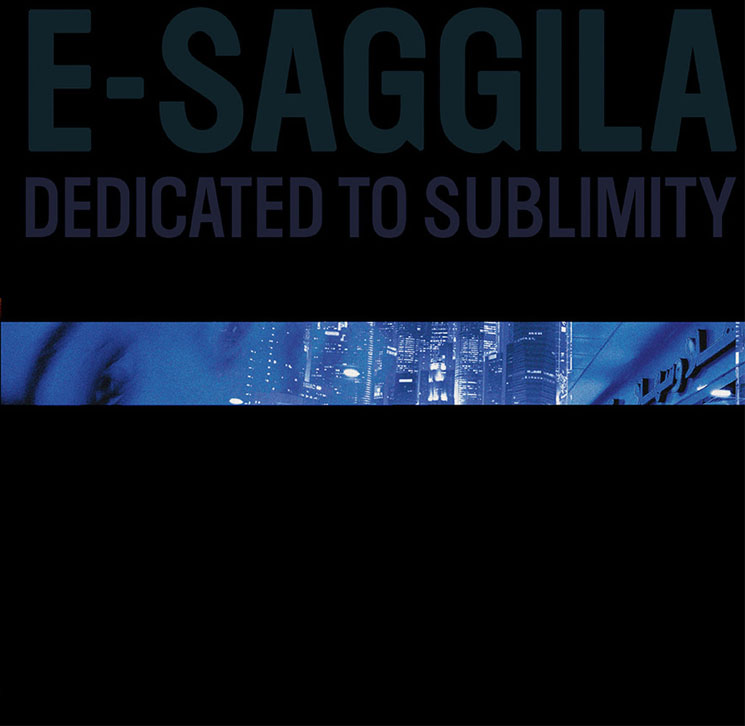 E-Saggila Dedicated to Sublimity