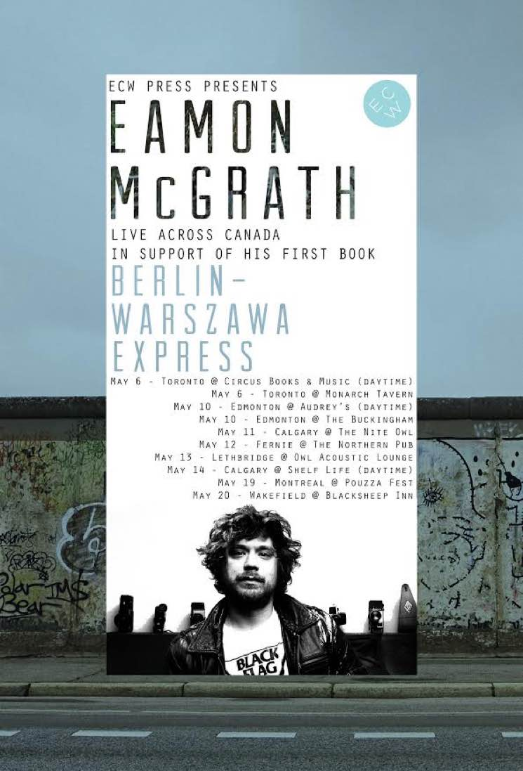​Eamon McGrath Takes New 'Berlin-Warszawa Express' Book on Tour